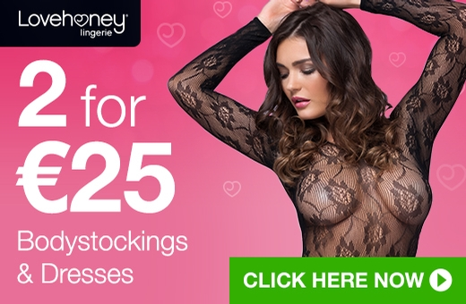 2 for €25 Bodystockings and Dresses