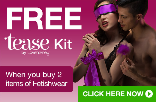 FREE Tease Kit when you buy 2 items of Fetishwear