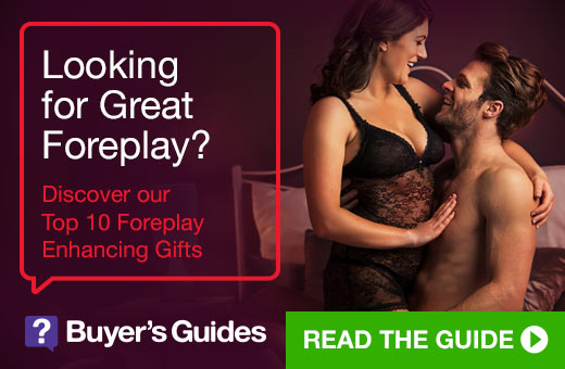 ^Looking for Great Foreplay - Buyer's Guides