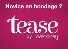 Novice en bondage? Tease by lovehoney