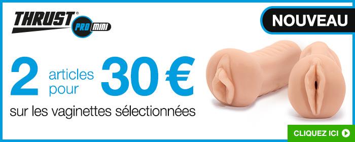 ^ 2 vaginettes pour 30 €