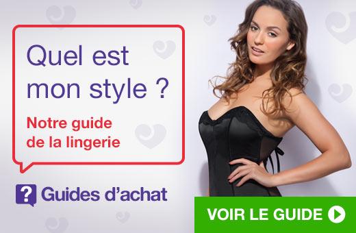 Quel est mon style? Guide de la lingerie