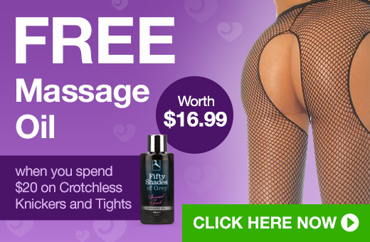 FREE Massage Oil when you spend $20 on Crotchless Knickers and Tights