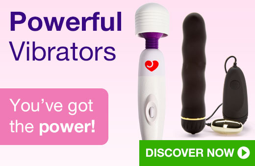 Powerful Vibrators
