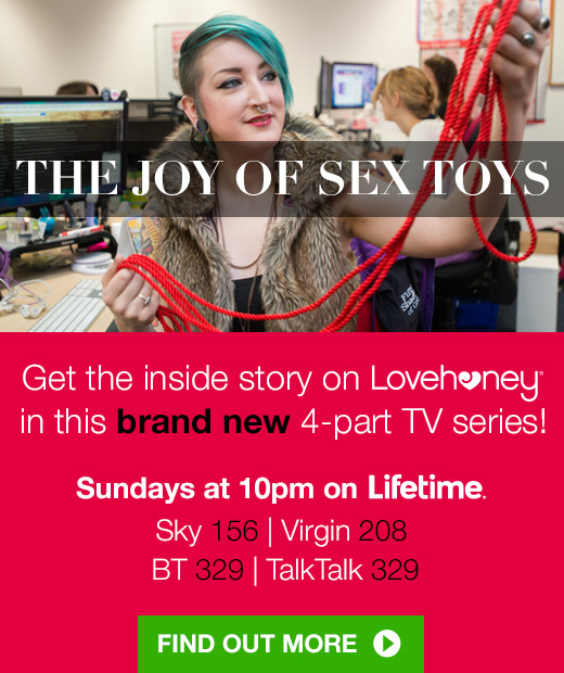 The Joy of Sex Toys - get the inside story of Lovehoney, Sundays 10pm on Lifetime