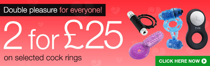 Choose any 2 selected cock rings and pay just £25