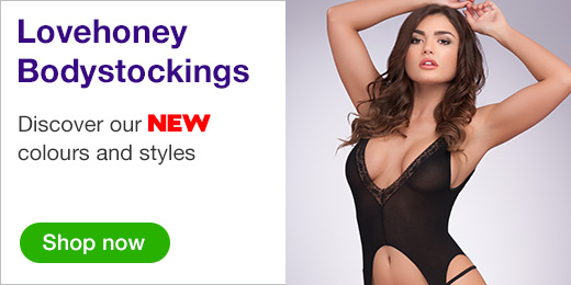 ^Lovehoney Bodystockings Discover our new colours and styles