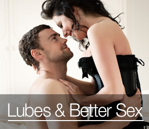 Lubes and Better Sex