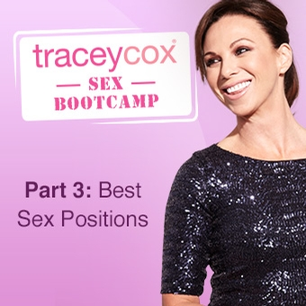 Sex Positions with Tracey Cox