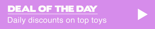^ Deal of the Day - Daily discounts on top toys