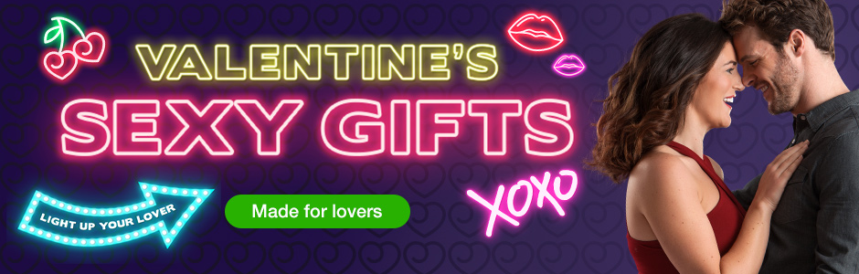 Valentine's Sexy Gifts - Made for Lovers!