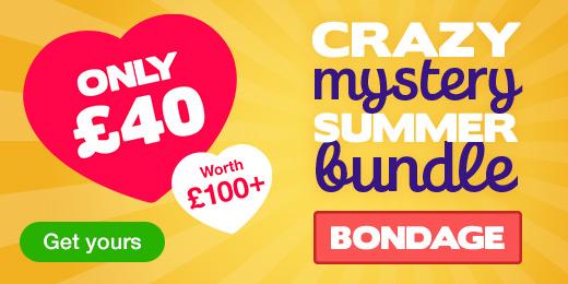 ^Crazy Mystery Summer Bundle for just 40 pounds! Bondage
