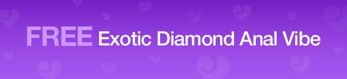 FREE Exotic Diamond Anal Vibrator