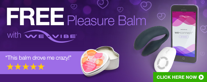 ^ FREE Bliss Pleasure Balm with We-Vibe