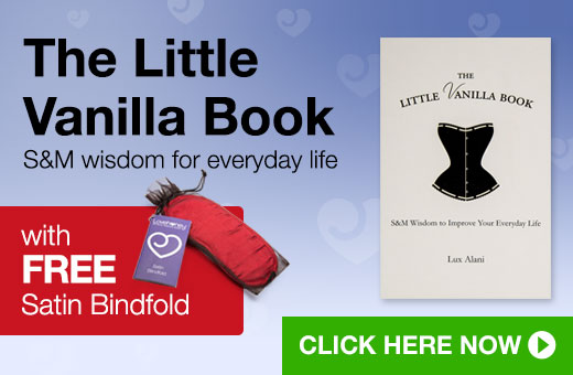 The Little Vanilla Book: SM wisdom for everyday like with FREE Satin Blindfold