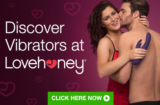 Discover Vibrators at Lovehoney