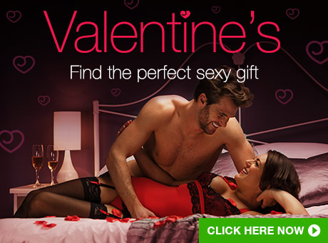 Valentines - find the perfect sexy gift