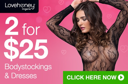 2 for $25 Bodystockings & Dresses