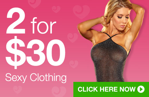 2 for $30 Sexy Clothing