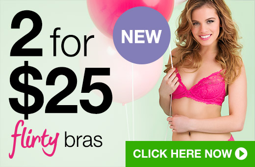 2 for $25 Flirty Bras