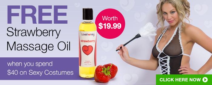 FREE Strawberry Massage Oil when you spend $40 on Sexy Costumes