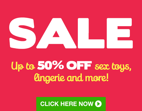 ^ SALE - up to 50% off sex toys, lingerie and more!