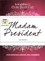 Madam President by Lily Harlem