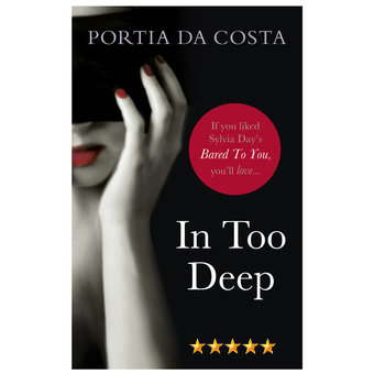 Portia Da Costa In Too Deep