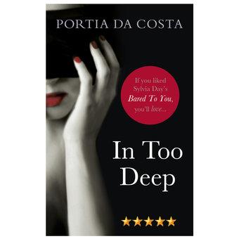 Portia Da Costa In Too Deep