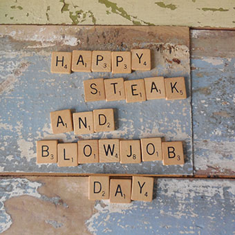 Happy Steak & Blowjob Day! 5 Steps for the Best Blowjob Ever
