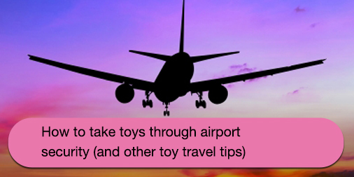 How to take toys through security button
