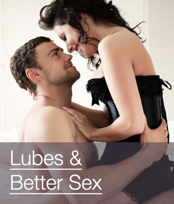 Lubes & Better Sex