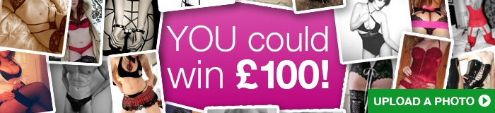 Upload a photo to Lovehoney and you could be Model of the Month and win £100 to spend!
