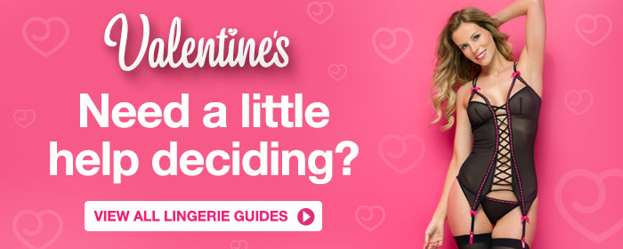 Need a little help deciding? View all lingerie buyer's guides