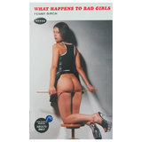 What Happens to Bad Girls