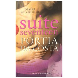 Suite Seventeen by Portia Da Costa