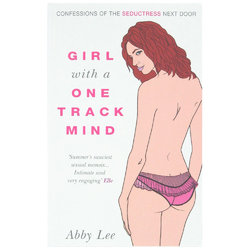 Confessions of a Girl with a One Track Mind