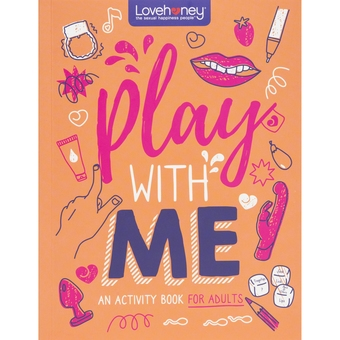 Lovehoney – Play With Me – An Activity Book for Adults
