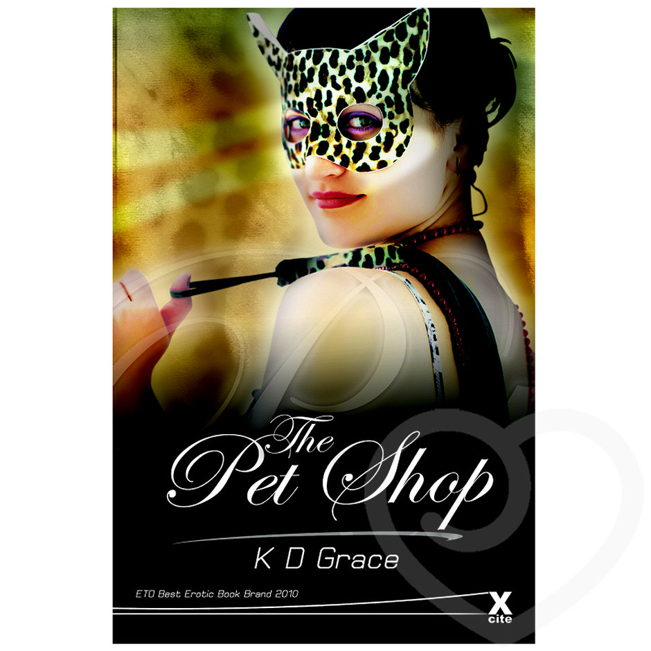 The Pet Shop by K D Grace