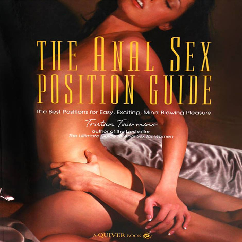 Guide to anal sex positions