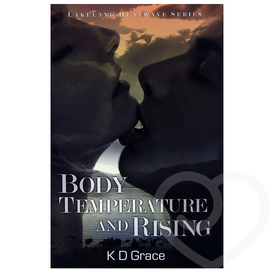 Body Temperature and Rising by K D Grace