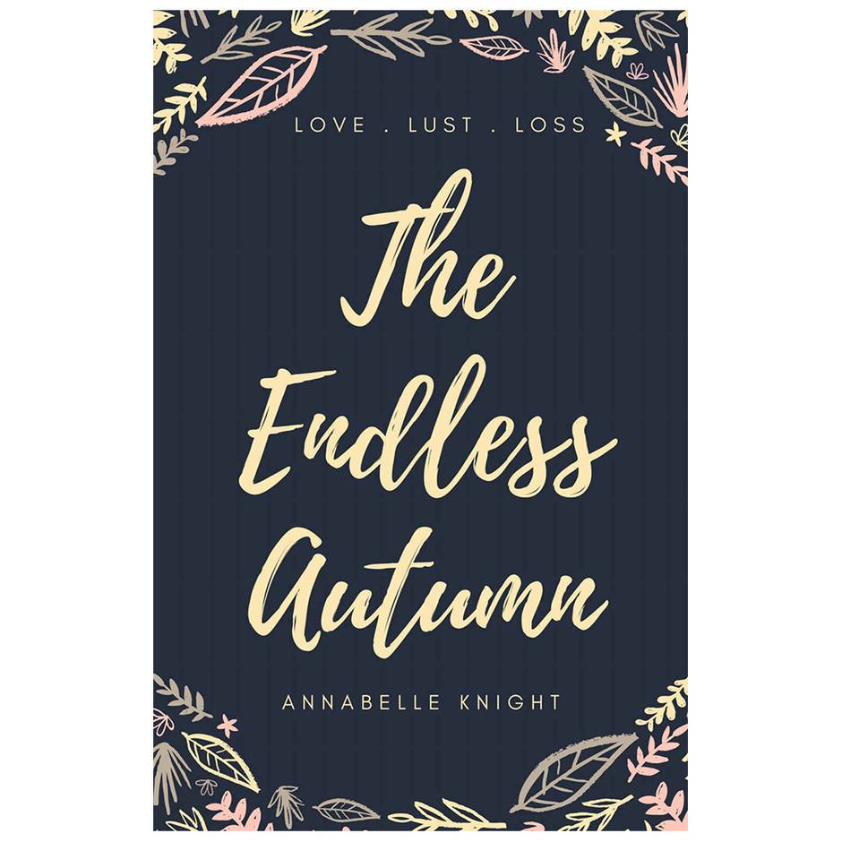 The Endless Autumn by Annabelle Knight