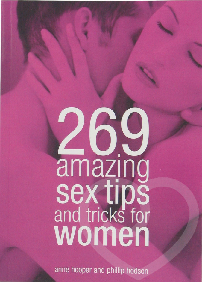 Tips and tricks for amazing sex