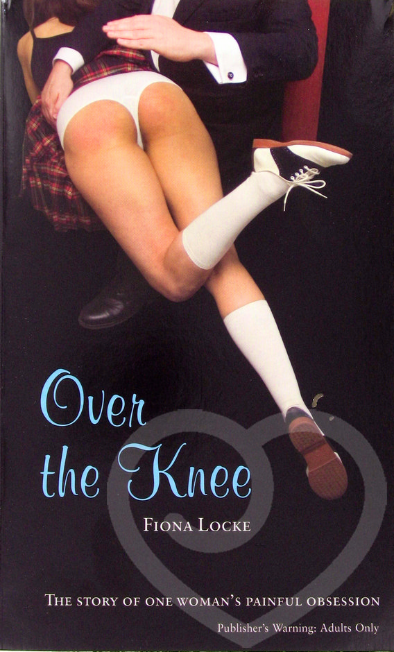 Over the Knee by Fiona Locke