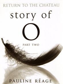 Story of O Part II by Pauline Reage