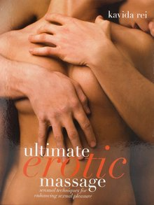Ultimate Erotic Massage by Kavida Rei