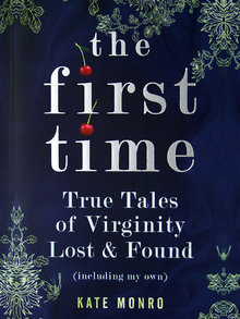The First Time by Kate Monro