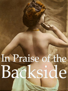 In Praise of the Backside by Hans-Jurgen Dopp