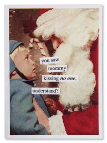 Mommy Kissing No One Naughty Christmas Card