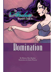 Absolute Beginners Guide to: Domination